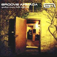 Groove Armada - Goodbye Country (Hello Nightclub) - обложка