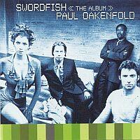 Paul Oakenfold - Swordfish - обложка