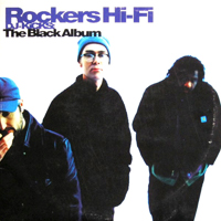 Rockers Hi-Fi - DJ Kicks (The Black Album) - обложка
