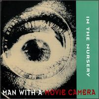 In The Nursery - Man With A Movie Camera - обложка