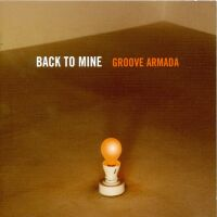 Groove Armada - Back To Mine - обложка