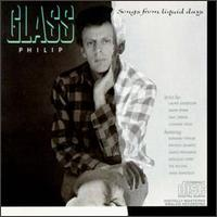 Philip Glass - Songs From Liquid Days - обложка