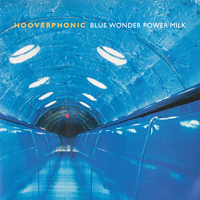 Hooverphonic - Blue Wonder Power Milk - обложка
