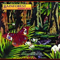 Robert Rich - Rainforest - обложка