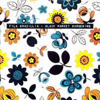 Fila Brazillia - Black Market Gardening - обложка
