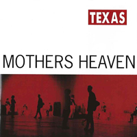 Texas - Mothers Heaven - обложка