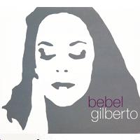 Bebel Gilberto - Tanto Tempo - обложка