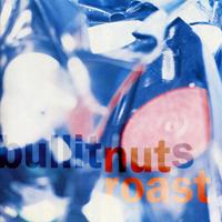 Bullitnuts - Nut Roast - обложка
