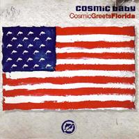 Cosmic Baby - Cosmic Greets Florida - обложка