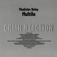 Vladislav Delay - Multila - обложка