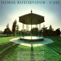 Coil - Horse Rotorvator - обложка