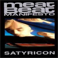 Meat Beat Manifesto - Satyricon - обложка