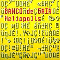 Banco De Gaia - Heliopolis - обложка