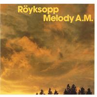 Royksopp - Melody A.M. - обложка