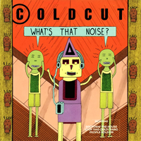 Coldcut - What's That Noise - обложка