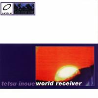 Tetsu Inoue - World Receiver - обложка