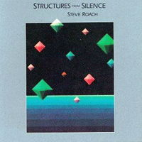 Steve Roach - Structures From Silence - обложка