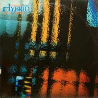 Michael Brook, Brian Eno, Daniel Lanois - Hybrid - обложка