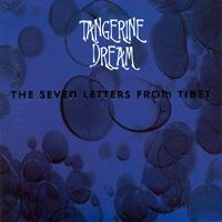 Tangerine Dream - Seven Letters from Tibet - обложка