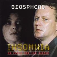 Biosphere - Insomnia: No Peace For The Wicked - обложка