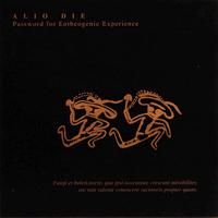 Alio Die - Password For Entheogenic Experience - обложка