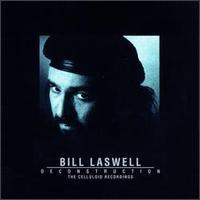 Bill Laswell - Deconstruction: Celluloid Recordings - обложка