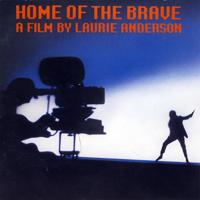 Laurie Anderson - Home Of The Brave - обложка