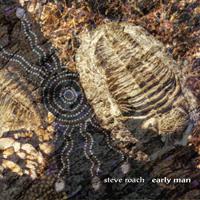Steve Roach - Early Man - обложка