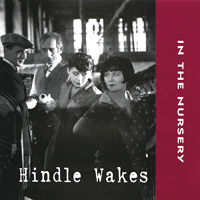 In The Nursery - Hindle Wakes - обложка