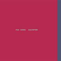 Pan Sonic - Aaltopiiri - обложка