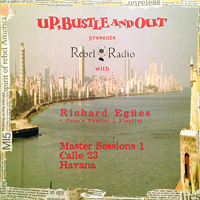 Up, Bustle and Out - Rebel Radio: Master Sessions vol.1 - обложка