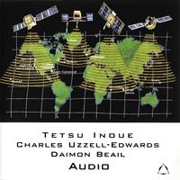 Tetsu Inoue, Charles Edwards, Daimon Beail - Audio - обложка
