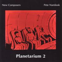 New Composers & Pete Namlook - Planetarium 2 - обложка