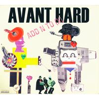 Add N To (X) - Avant Hard - обложка