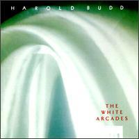 Harold Budd - White Arcades - обложка