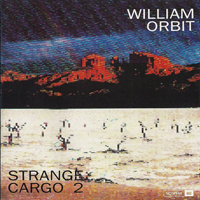 William Orbit - Strange Cargo 2 - обложка
