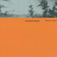 Christian Kleine - Beyond Repair - обложка