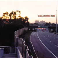 Sense - Learning to Be