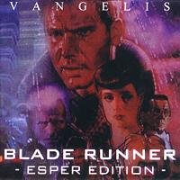 Vangelis - Blade Runner (Esper Edition) - обложка
