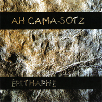 Ah Cama-Sotz - Epitaphe - обложка