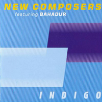 New Composers & Bahadur - Indigo - обложка