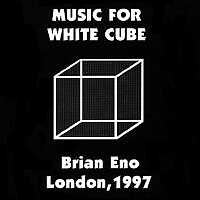 Brian Eno - Extracts From Music for White Cube - обложка