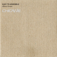 Chicane - Easy to Assemble - обложка