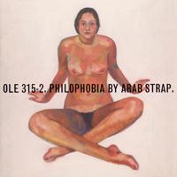 Arab Strap - Philophobia - обложка