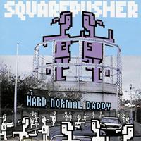 Squarepusher - Hard Normal Daddy - обложка
