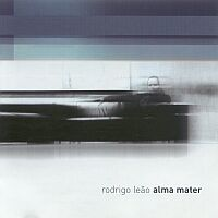Rodrigo Leao - Alma Mater - обложка