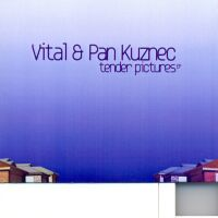 Vital & Pan Kuznec - Tender Pictures - обложка