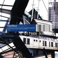 Hardfloor - So What?! - обложка