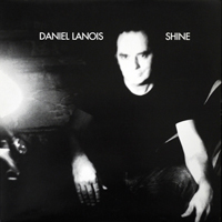 Daniel Lanois - Shine - обложка