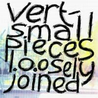 Vert - Small Pieces Loosely Joined - обложка